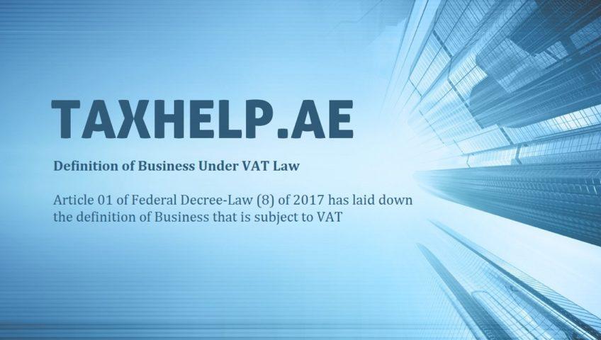 Definition of Business under VAT Law