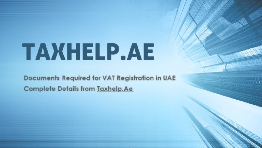 Documents Required for VAT Registration in UAE