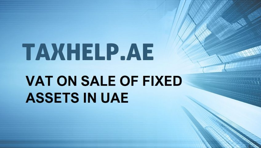 VAT on Sale of Fixed Assets in UAE