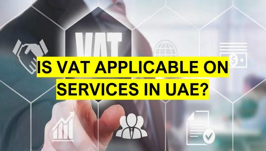 Is VAT applicable on services in UAE?